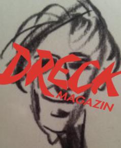Das legendäre DRECK-Magazin: Die Erfinder der Lügenpresse sind wieder da!